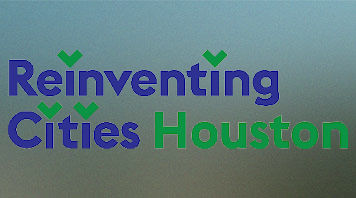 Reinventing Cities Houston